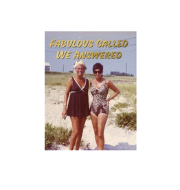 Birthday - Fabulous Called We Answered