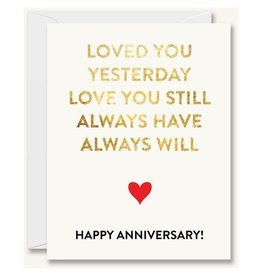 Anniversary - Loved you yesterday
