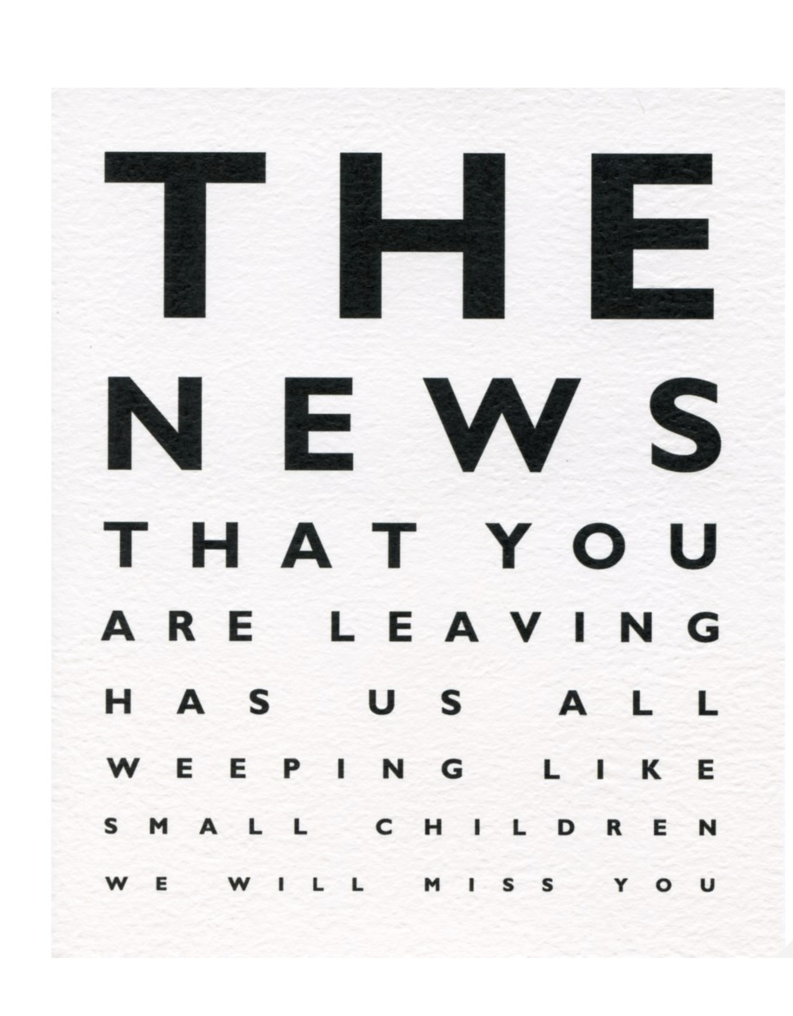 Goodbye - The news that You are Leaving...