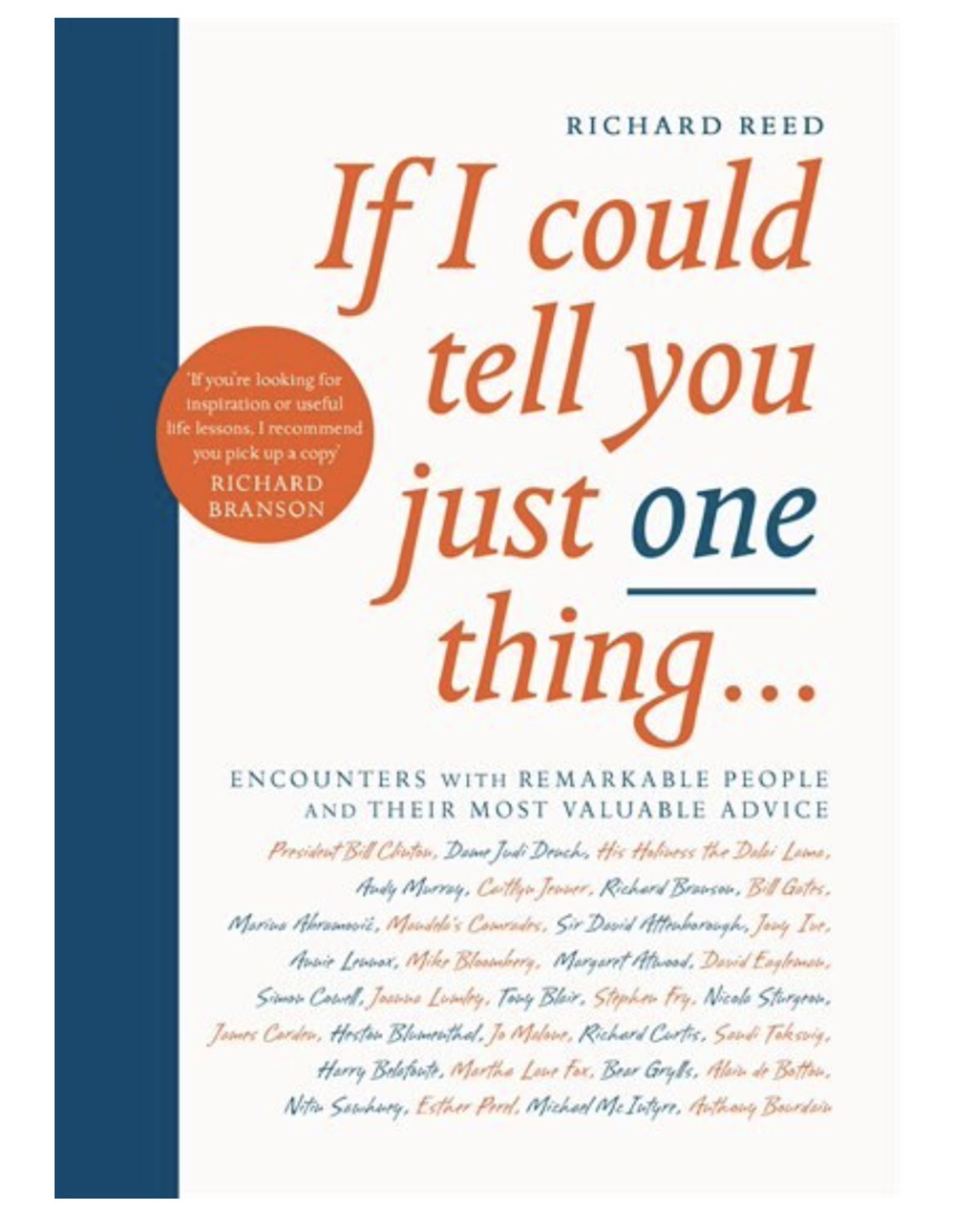 If I Could Tell You Just One Thing - Paperback