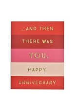 Anniversary - Then There Was You