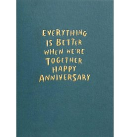 Anniversary - Everything Is Better When We're Together