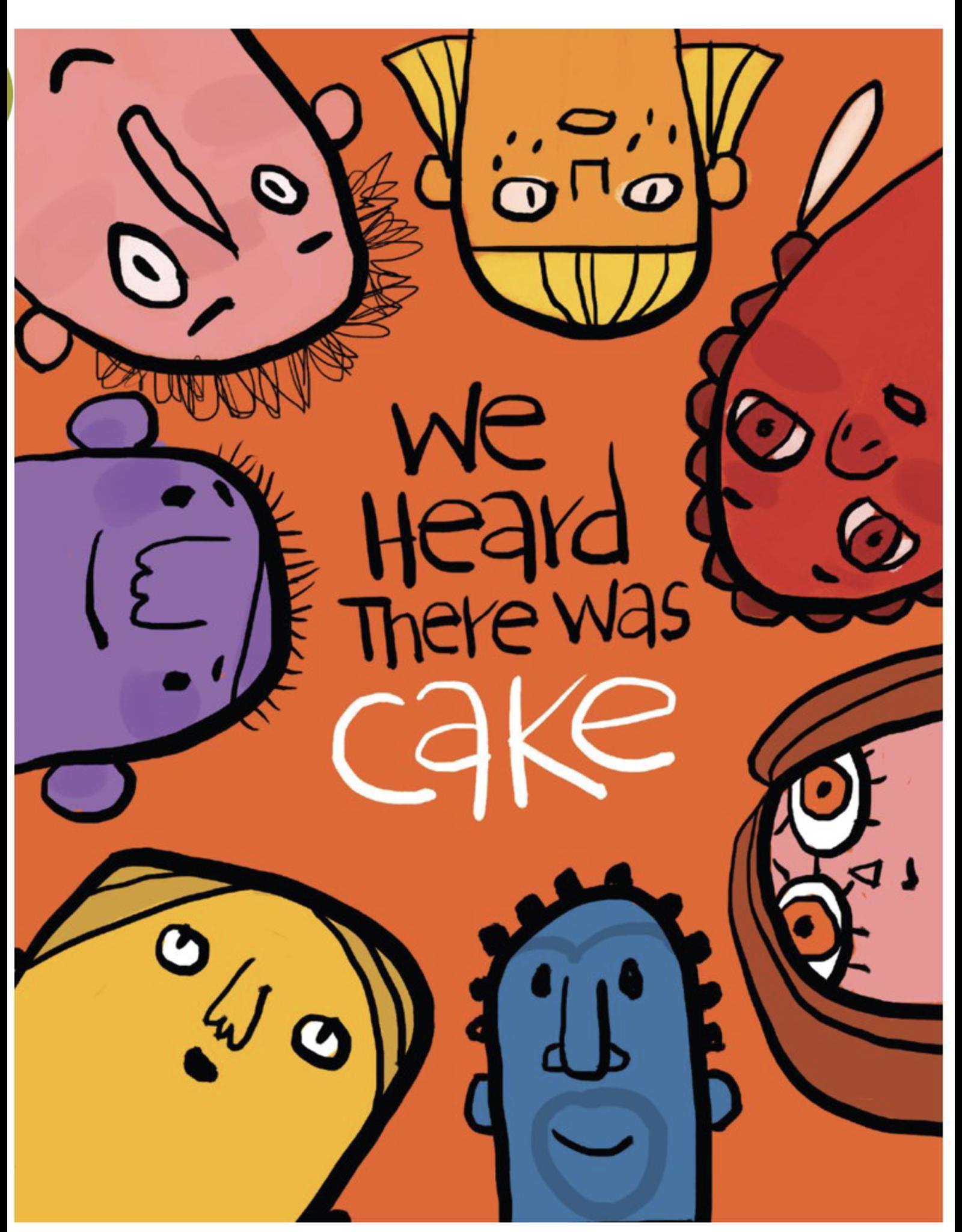 Birthday - Heard there was Cake