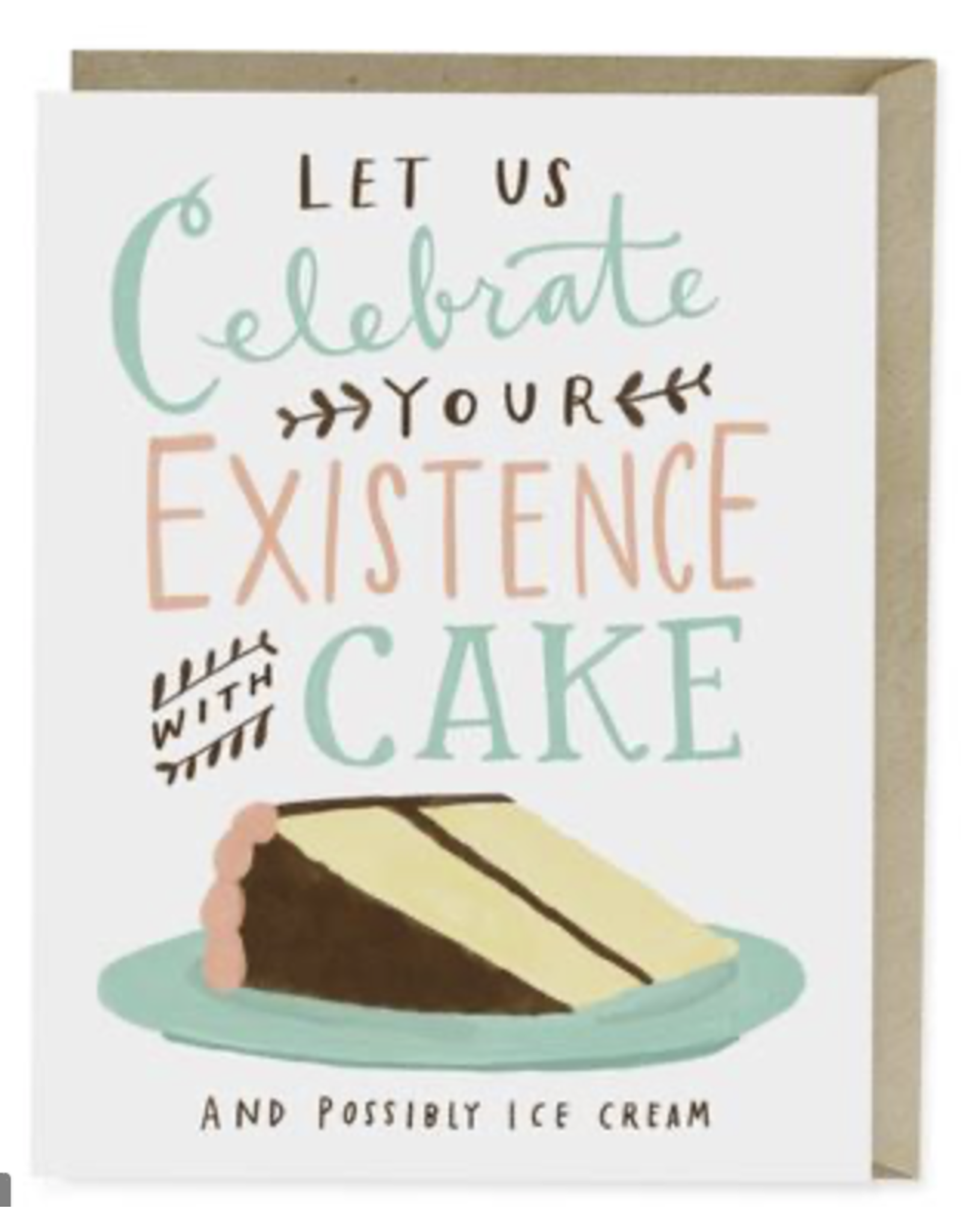 Birthday - Celebrate Your Existence