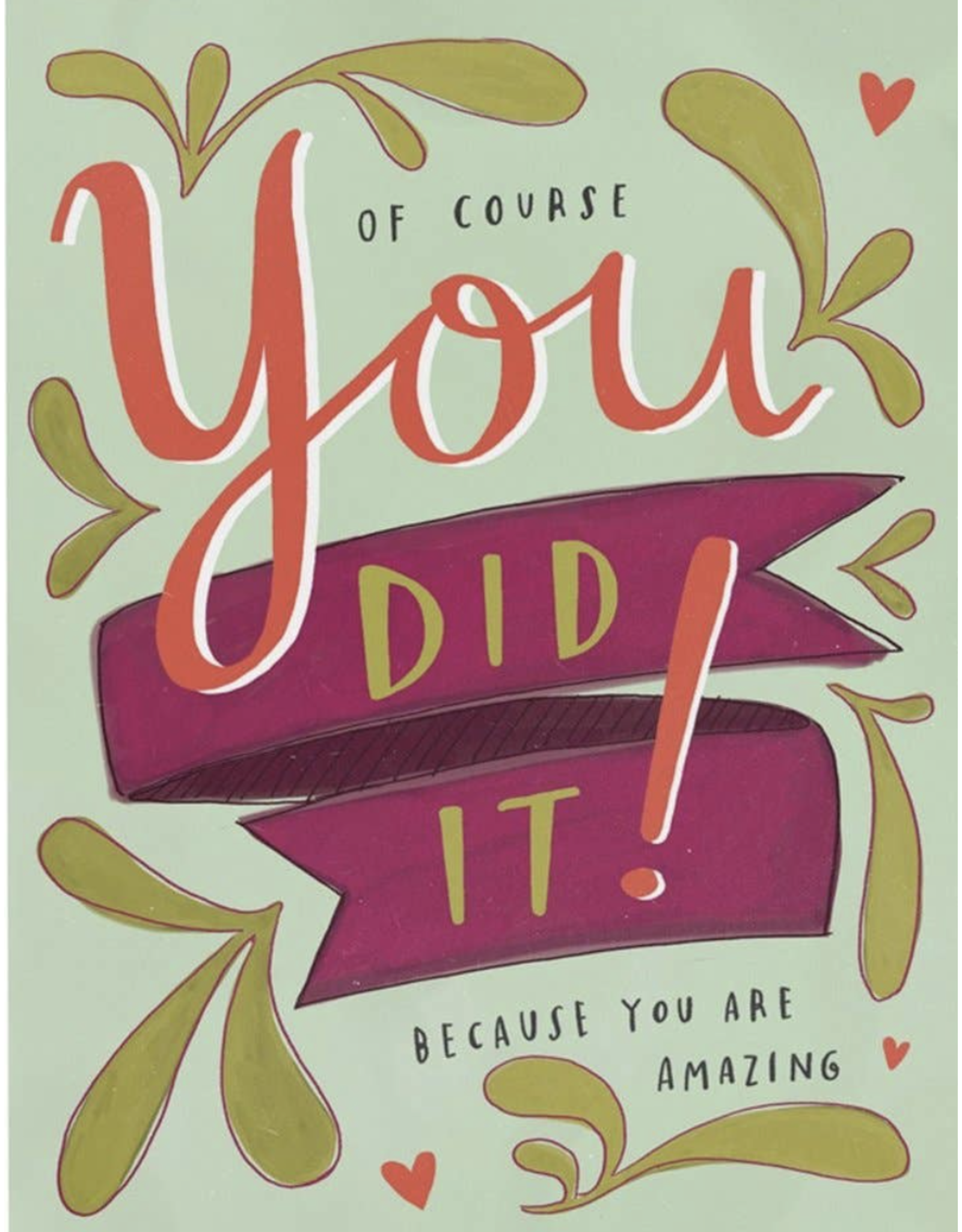 Graduation - You Did It