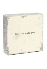 Wall Block - This Too Shall Pass