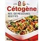 Cétogène: Nos 150 meilleures recettes
