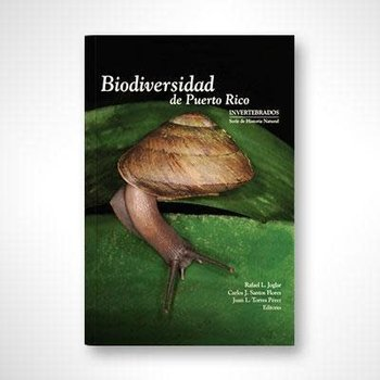 Libro Biodiversidad de Puerto Rico: Invertebrados/Serie de Historia Natural.