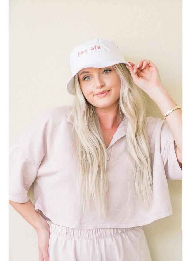 Hey Sis Bucket Hat