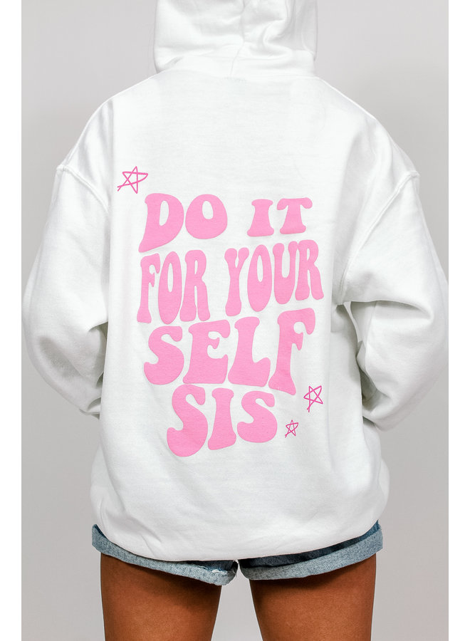 Do It For You, Sis Hoodie