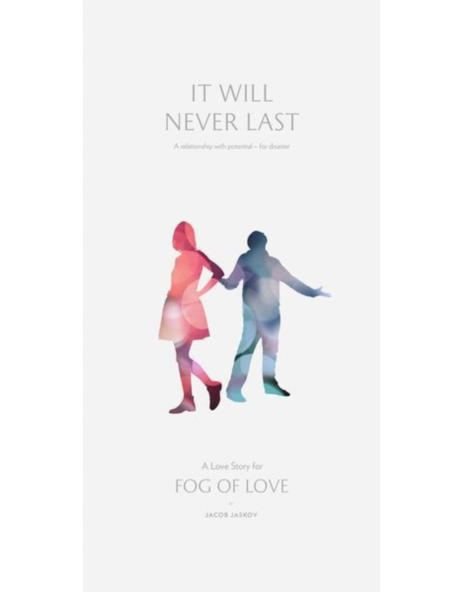 Hush Hush Productions Fog of Love: It Will Never Last
