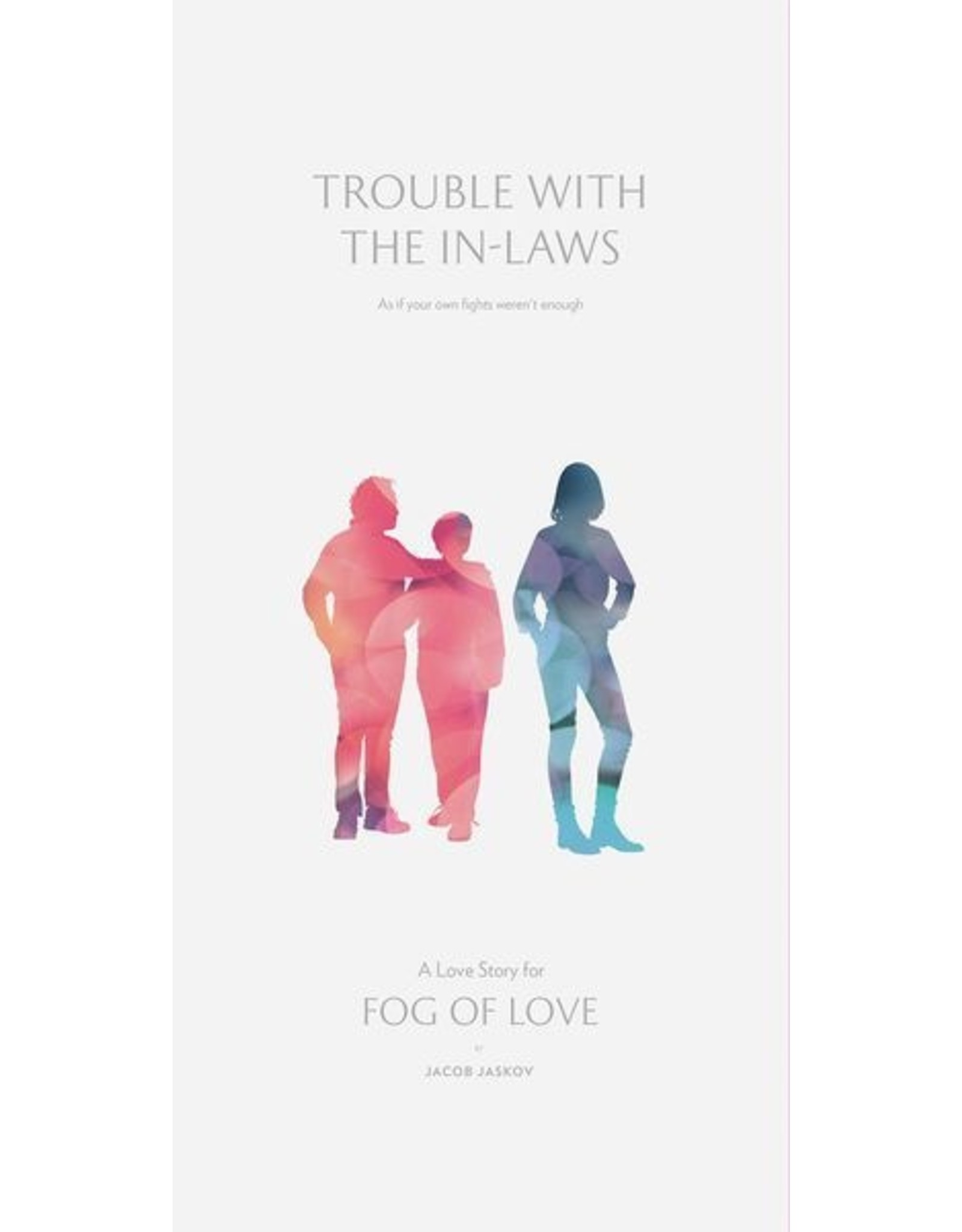 Hush Hush Productions Fog of Love: Trouble with the In-laws
