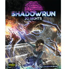 Catalyst Game Labs Shadowrun RPG: 6th Edition 30 Nights