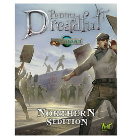 Wyrd Games Through the Breach RPG: Penny Dreadful - Northern Sedition