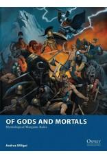 Osprey Games Of Gods and Mortals: Mythological Wargame Rules