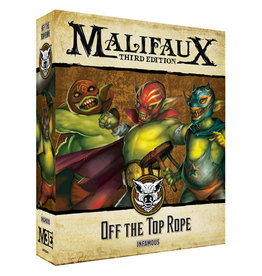 Wyrd Miniatures Off the Top Rope: Infamous