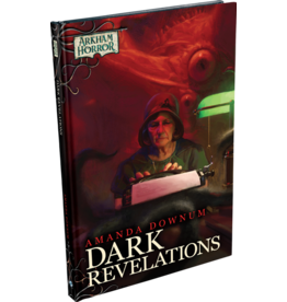 Fantasy Flight Games AH Novella: Dark Revelations