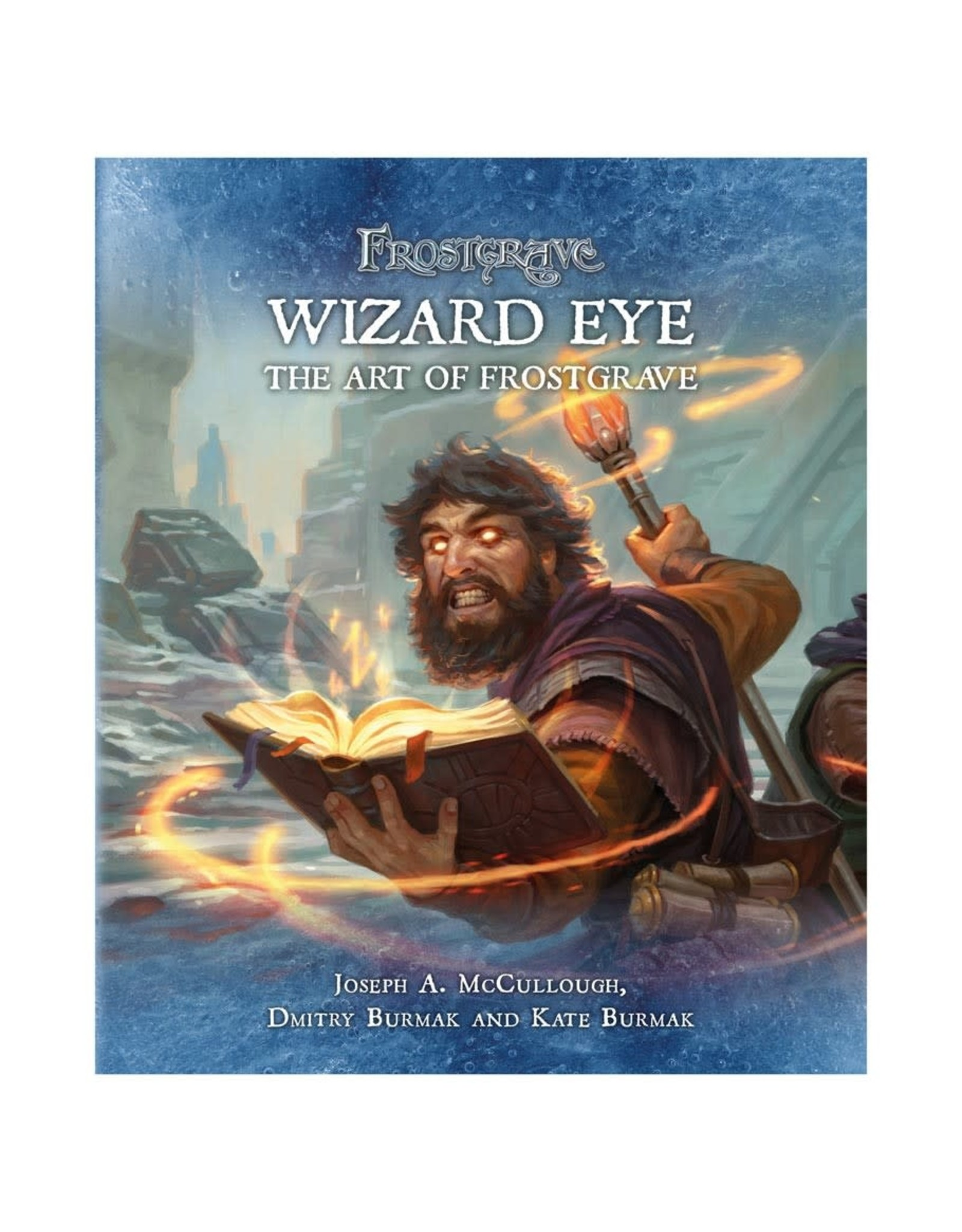 Osprey Games Frostgrave: Wizard Eye: Art of Frost