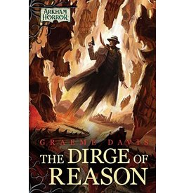 Fantasy Flight Games AH Novella: The Dirge of Reason