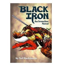 Sanguine Press BLACK IRON: An Ironclaw Novel