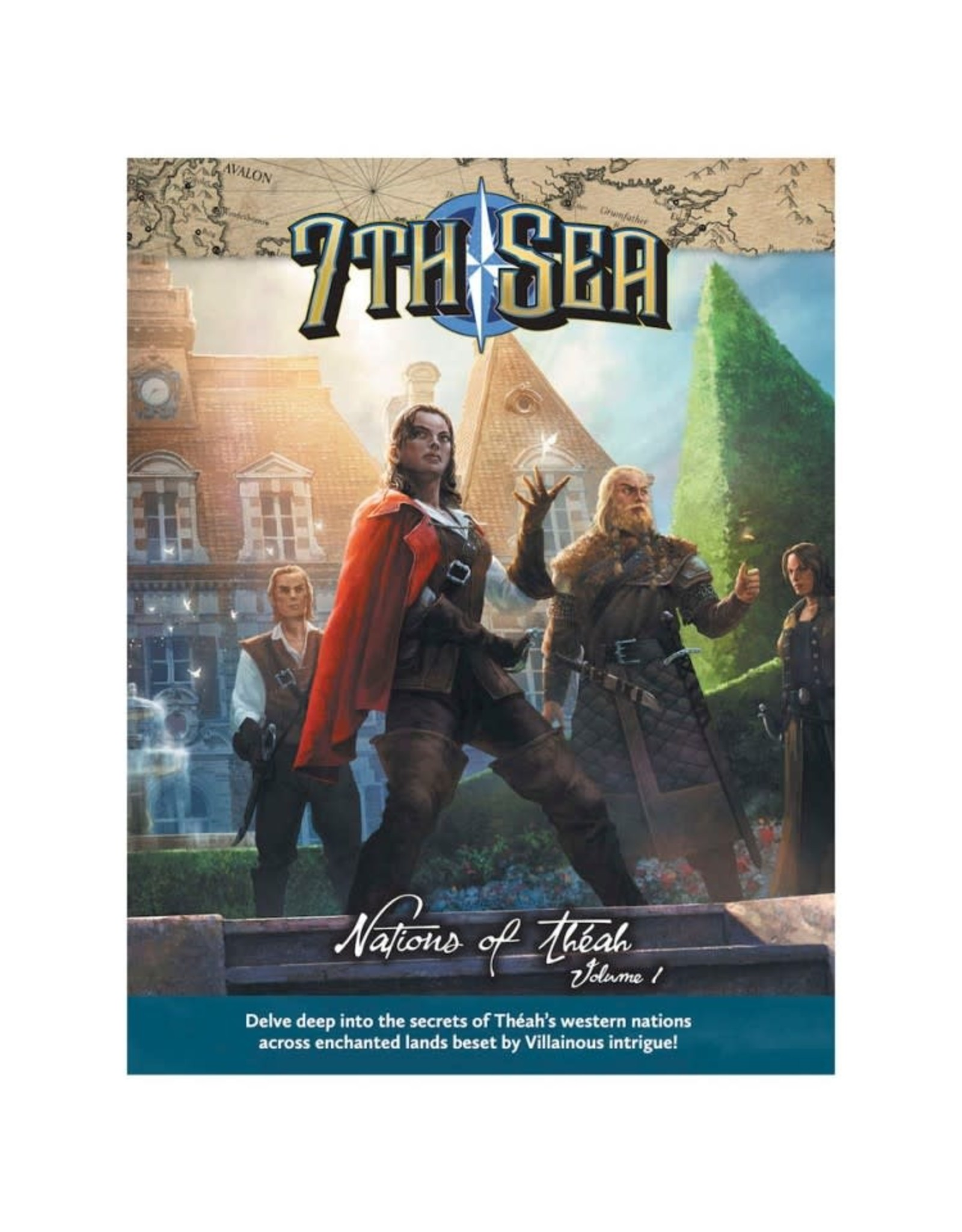 John Wick Presents 7th Sea RPG: 2nd Edition - Nations of Theah V2 Hardcover