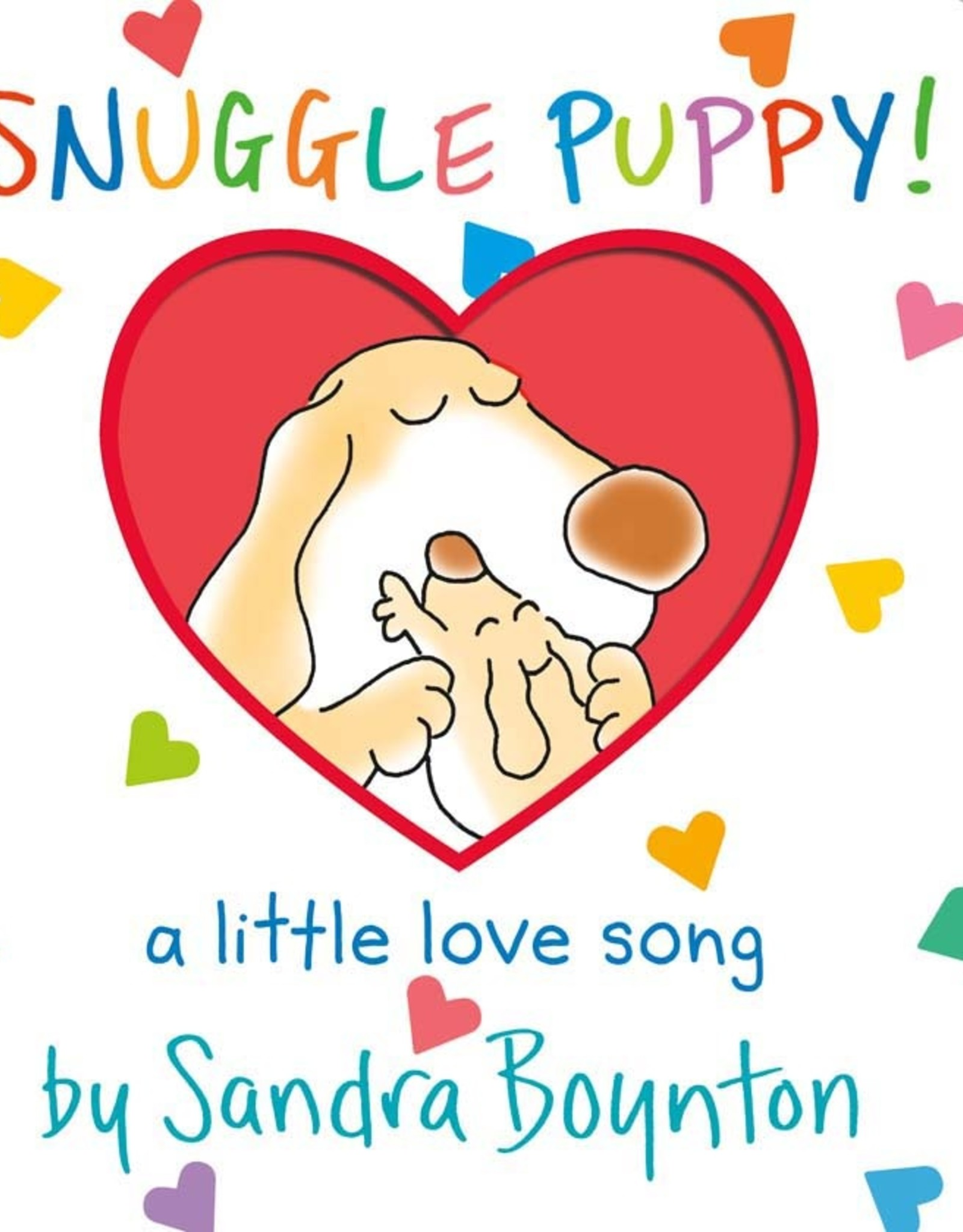 Workman Publishing Co SNUGGLE PUPPY Board Book