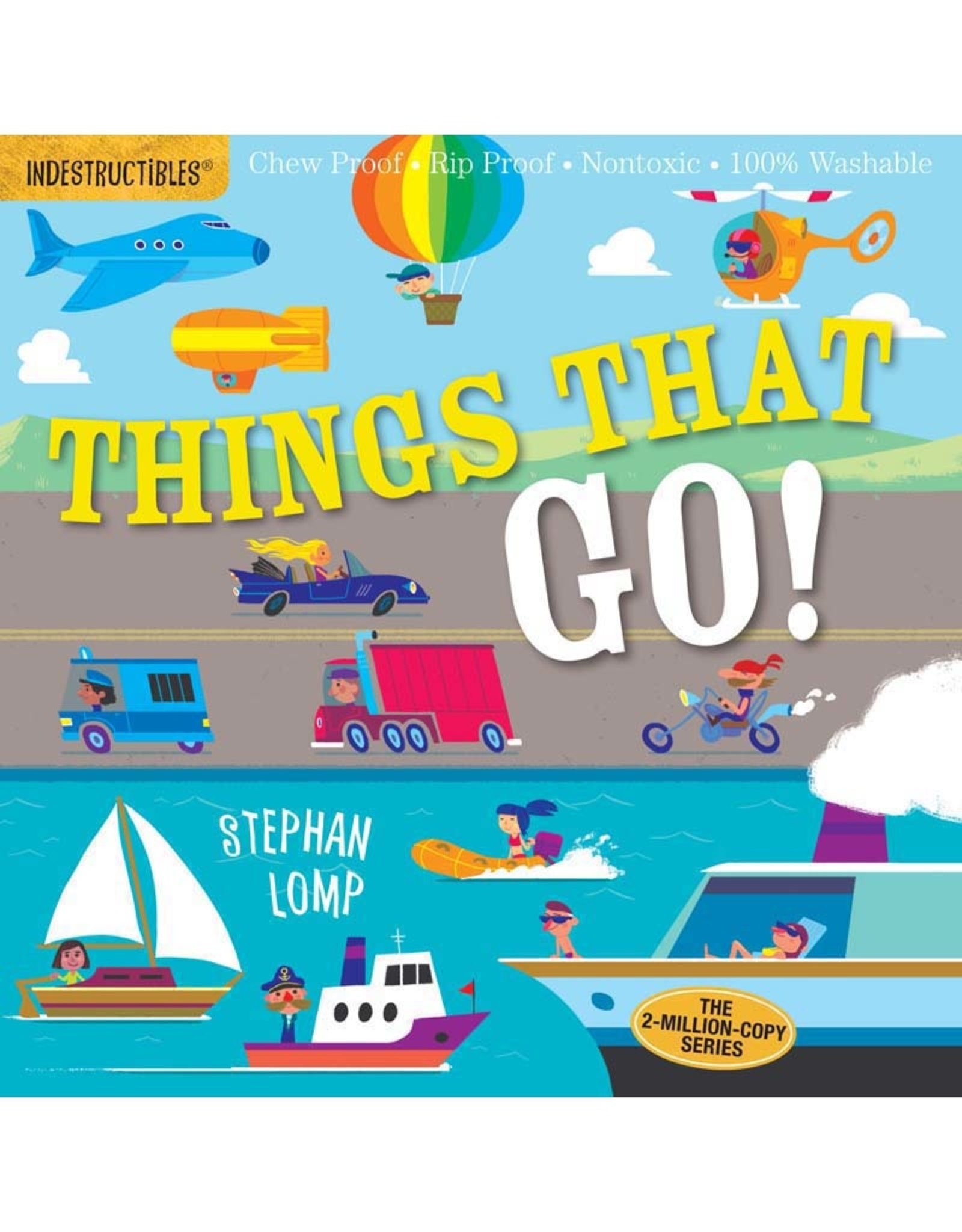 Workman Publishing Co Indestructibles:  Things That Go!