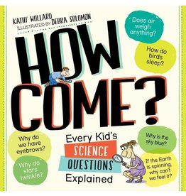 Workman Publishing Co Big Book Of How Come?