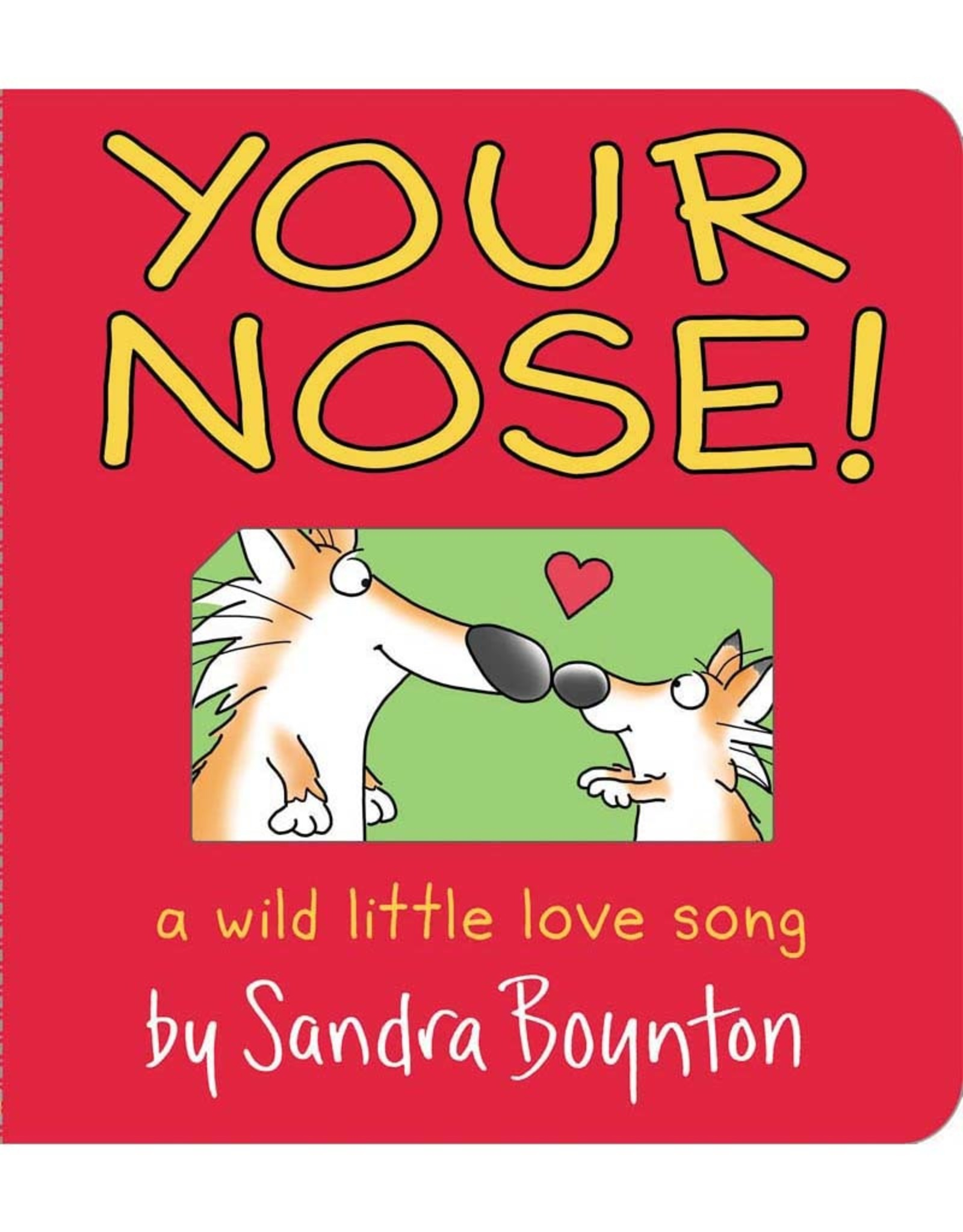 Your Nose! Board Book