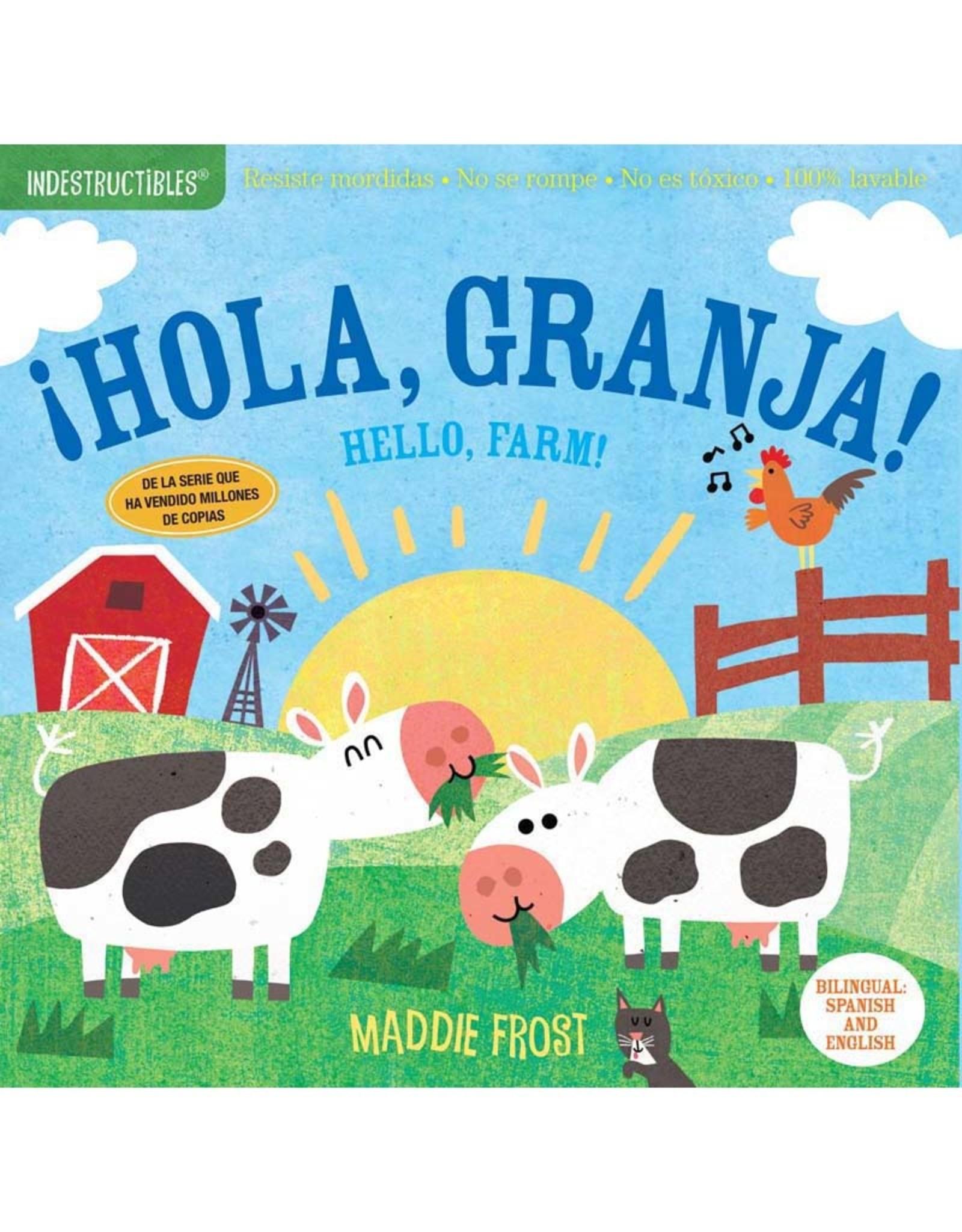Workman Publishing Co Indestructibles Hola, Granja!