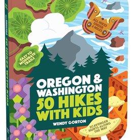 Workman Publishing Co 50 Hikes With Kids Oregon & Washington
