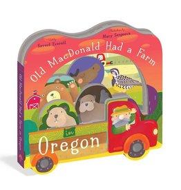 Workman Publishing Co Old Macdonald Had a Farm in Oregon