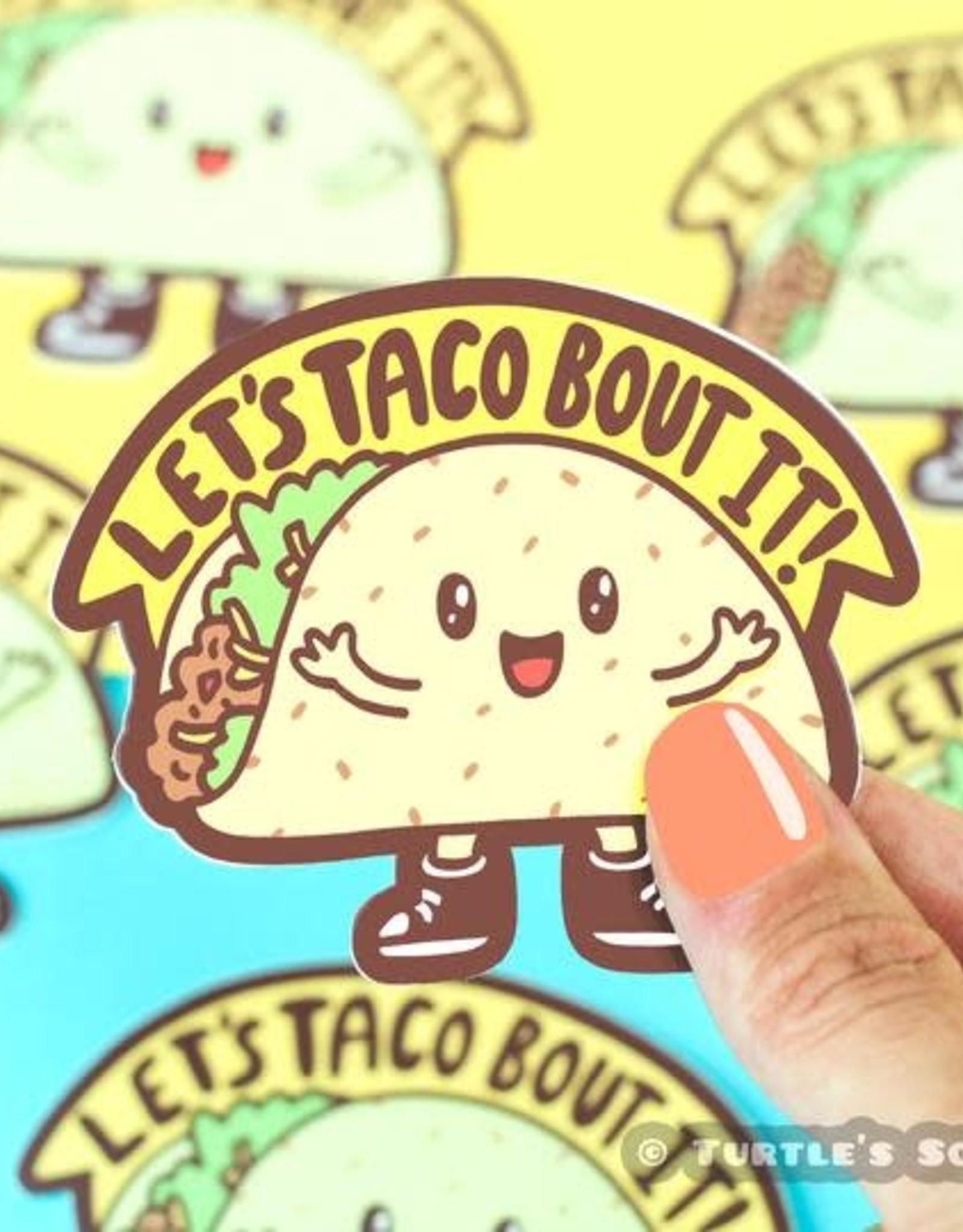 Turtle Soup Turtle Soup Taco 'Bout It Vinyl Sticker