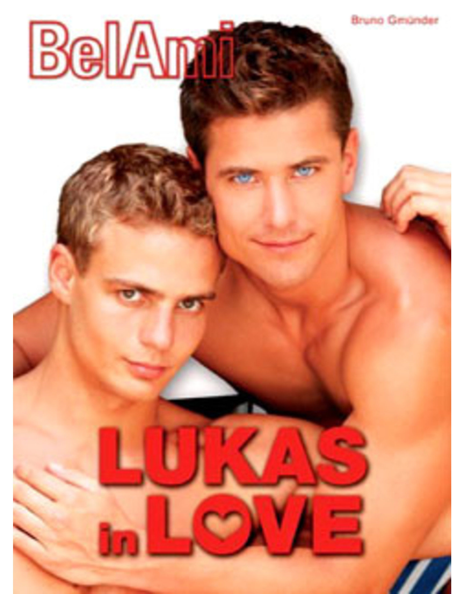 BEL AMI - LUKAS IN LOVE