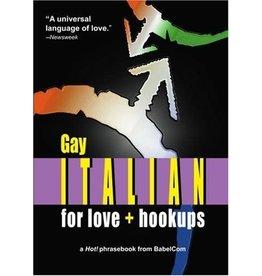 NOM DE PLUME INC GAY ITALIAN FOR LOVE + HOOKUPS