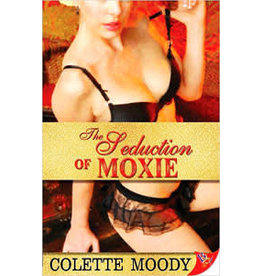 SEDUCTION OF MOXIE