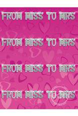 Pipedream Products, Inc. BACHELORETTE PARTY FAVORS FROM MISS TO MRS BANNER