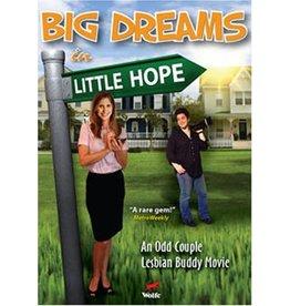 BIG DREAMS IN LITTLE HOPE