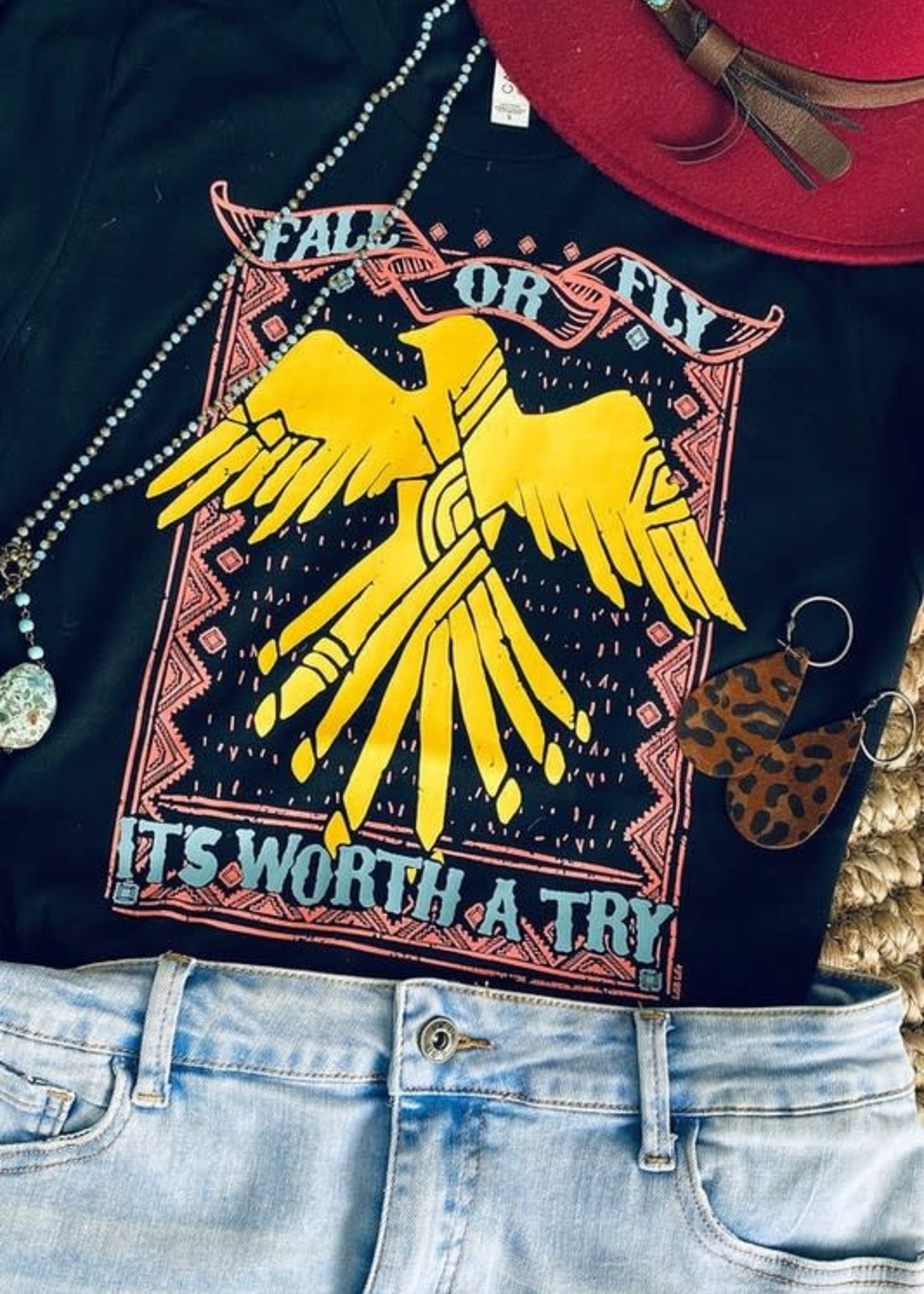 Fall or Fly It's Worth A Try Tee