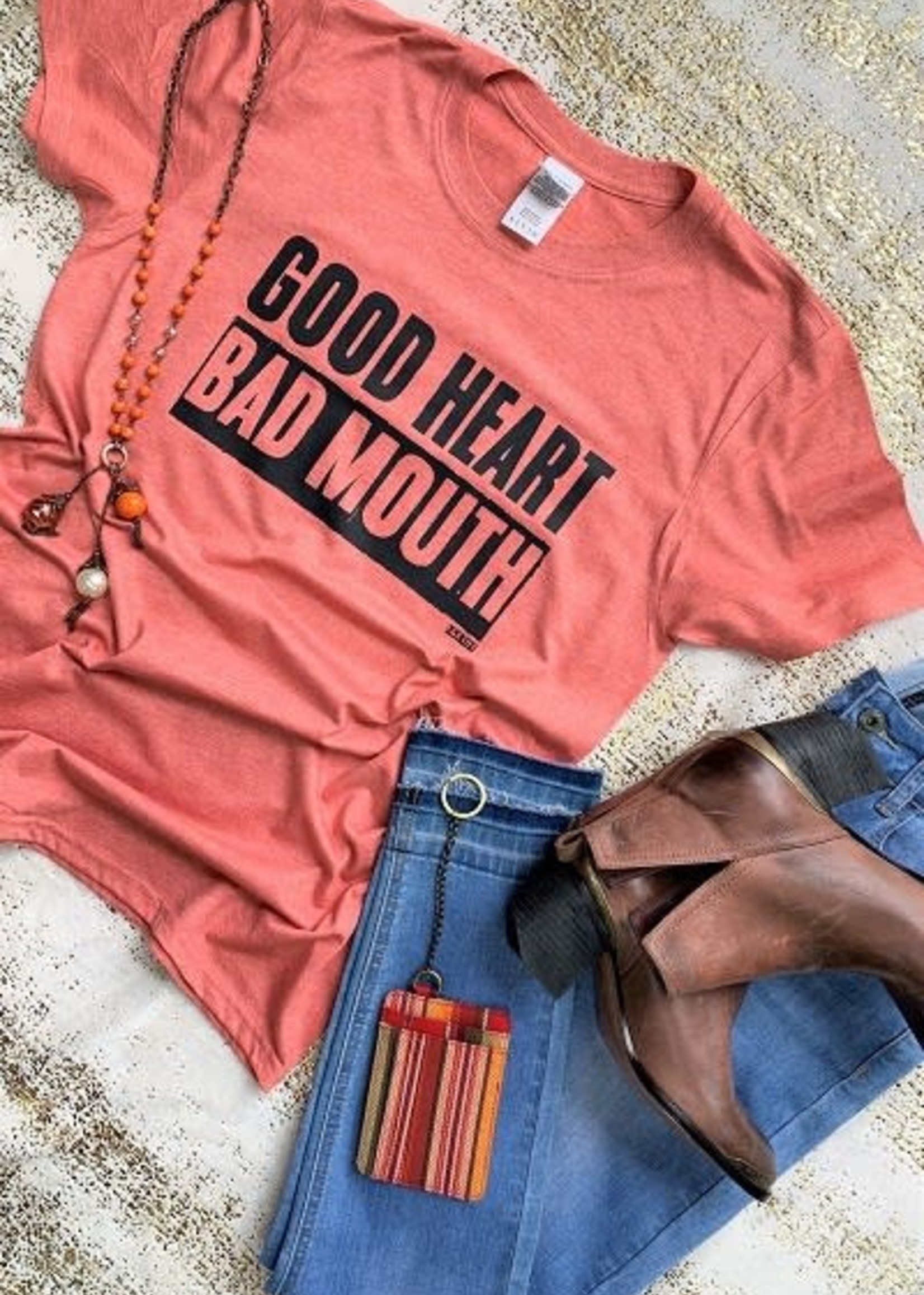 Good Heart Bad Mouth Tee