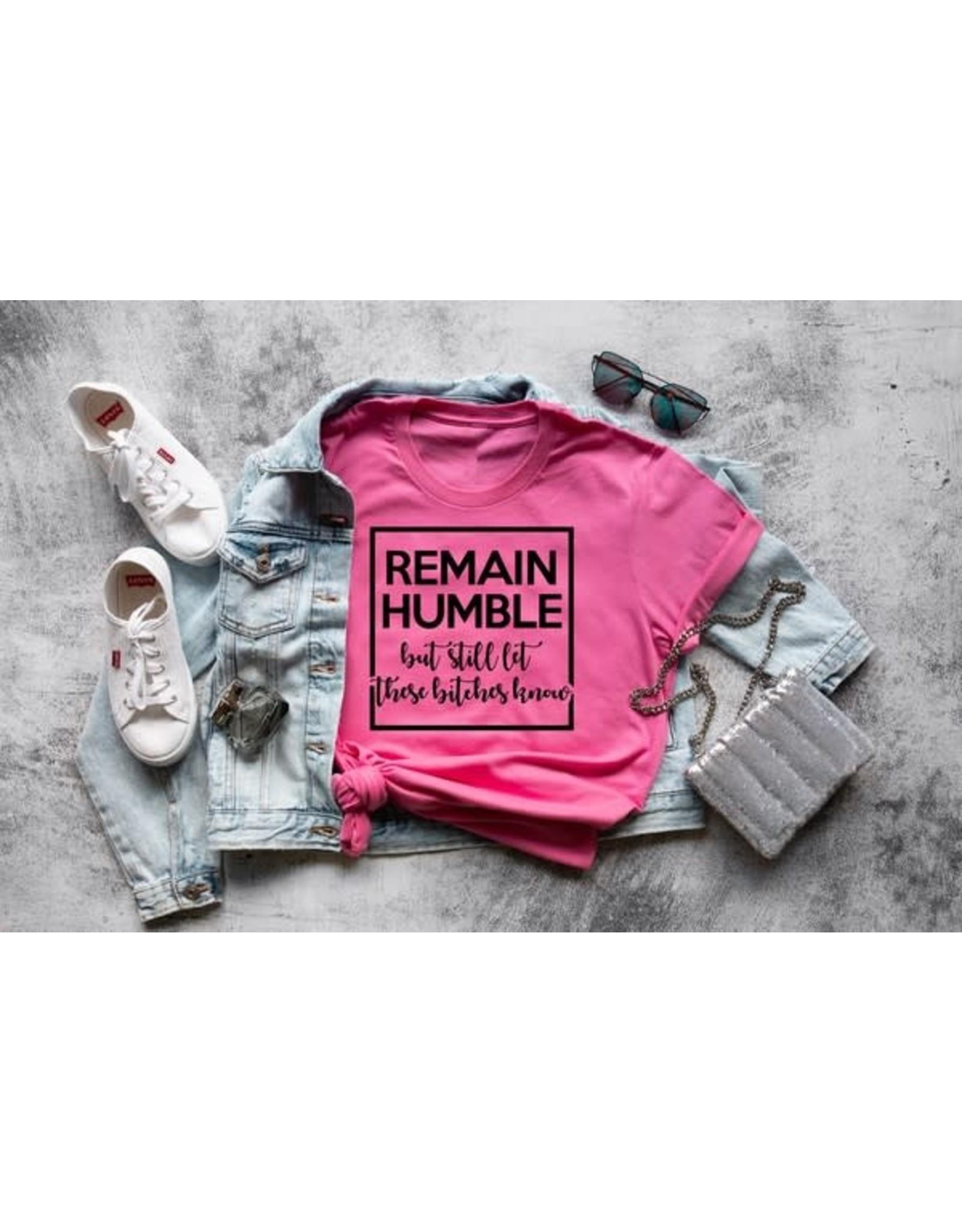 Remain Humble Tee
