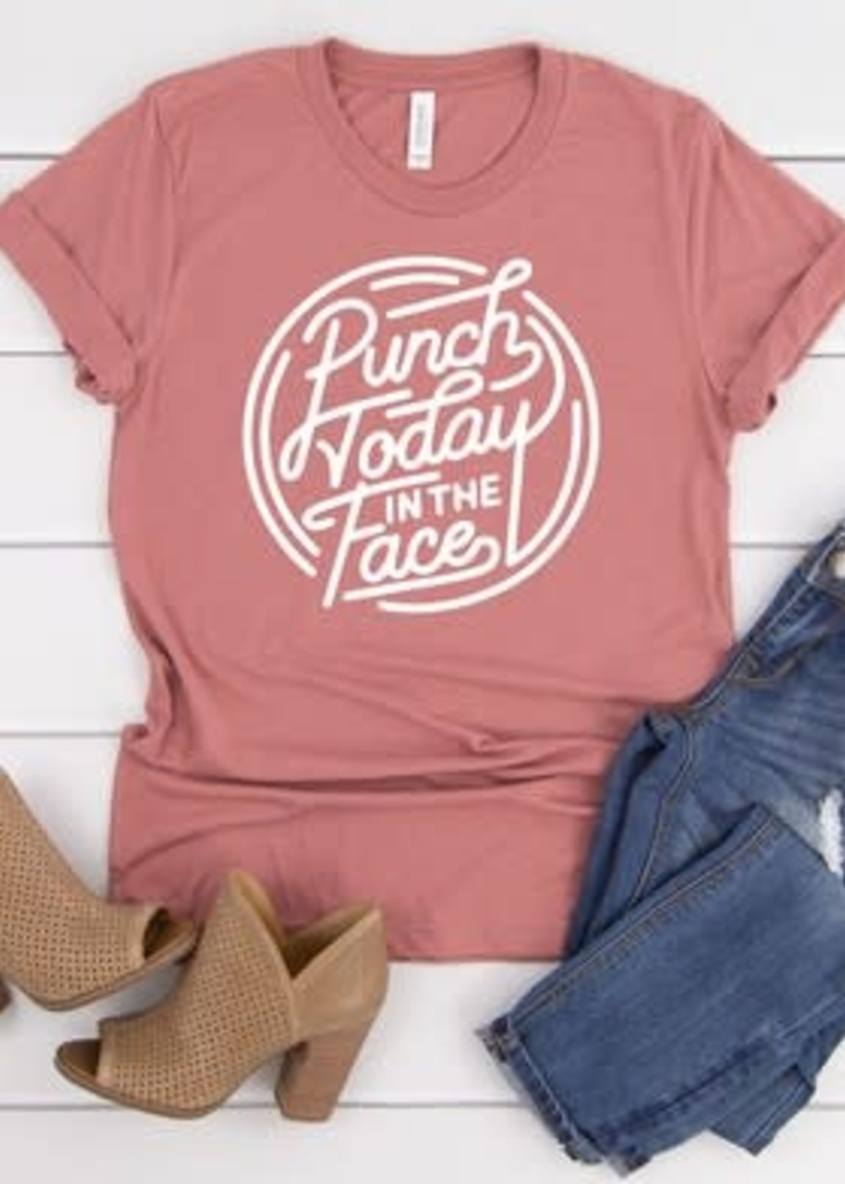 Punch Today in the Face Tee