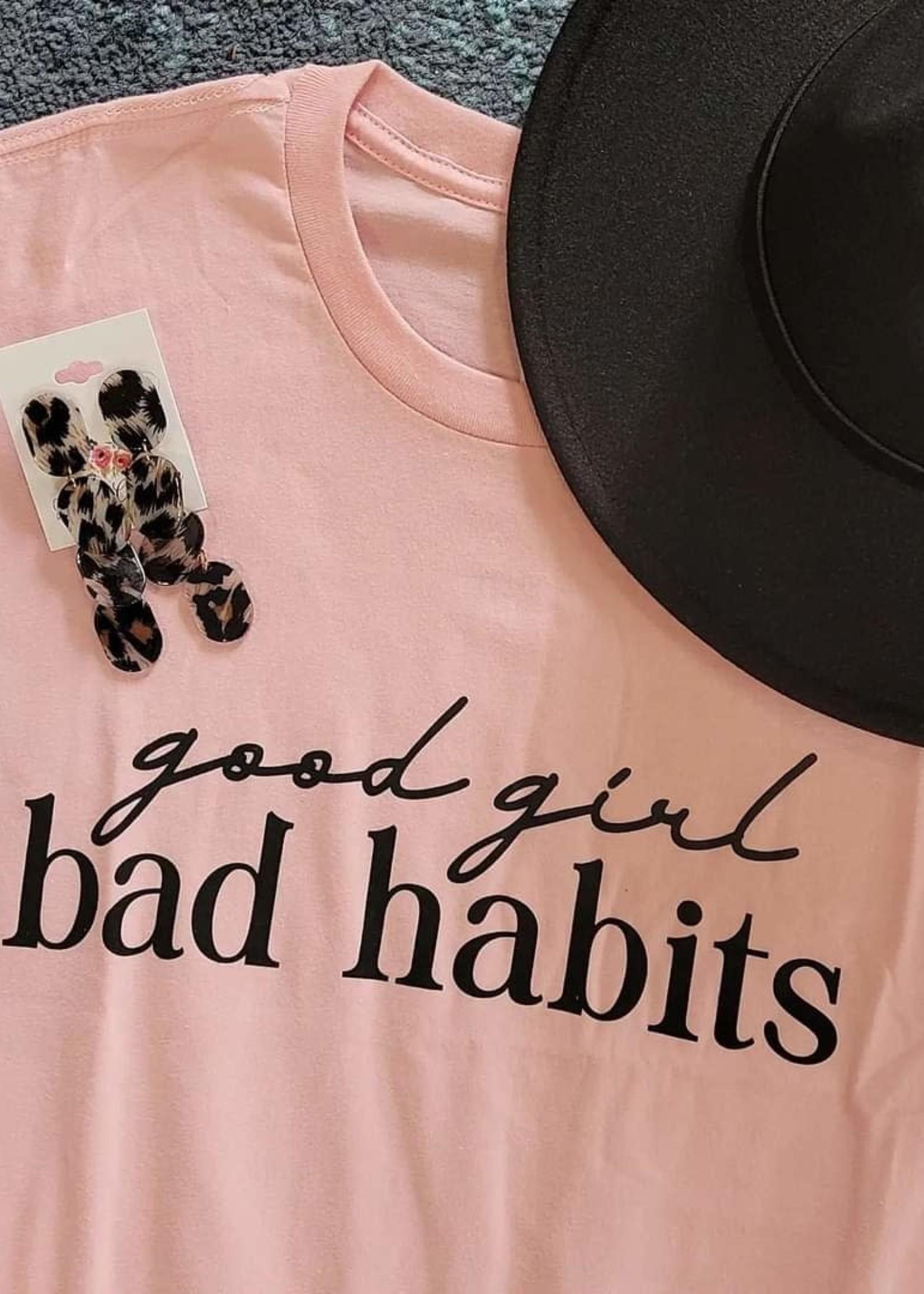 Good Girl Bad Habits Tee