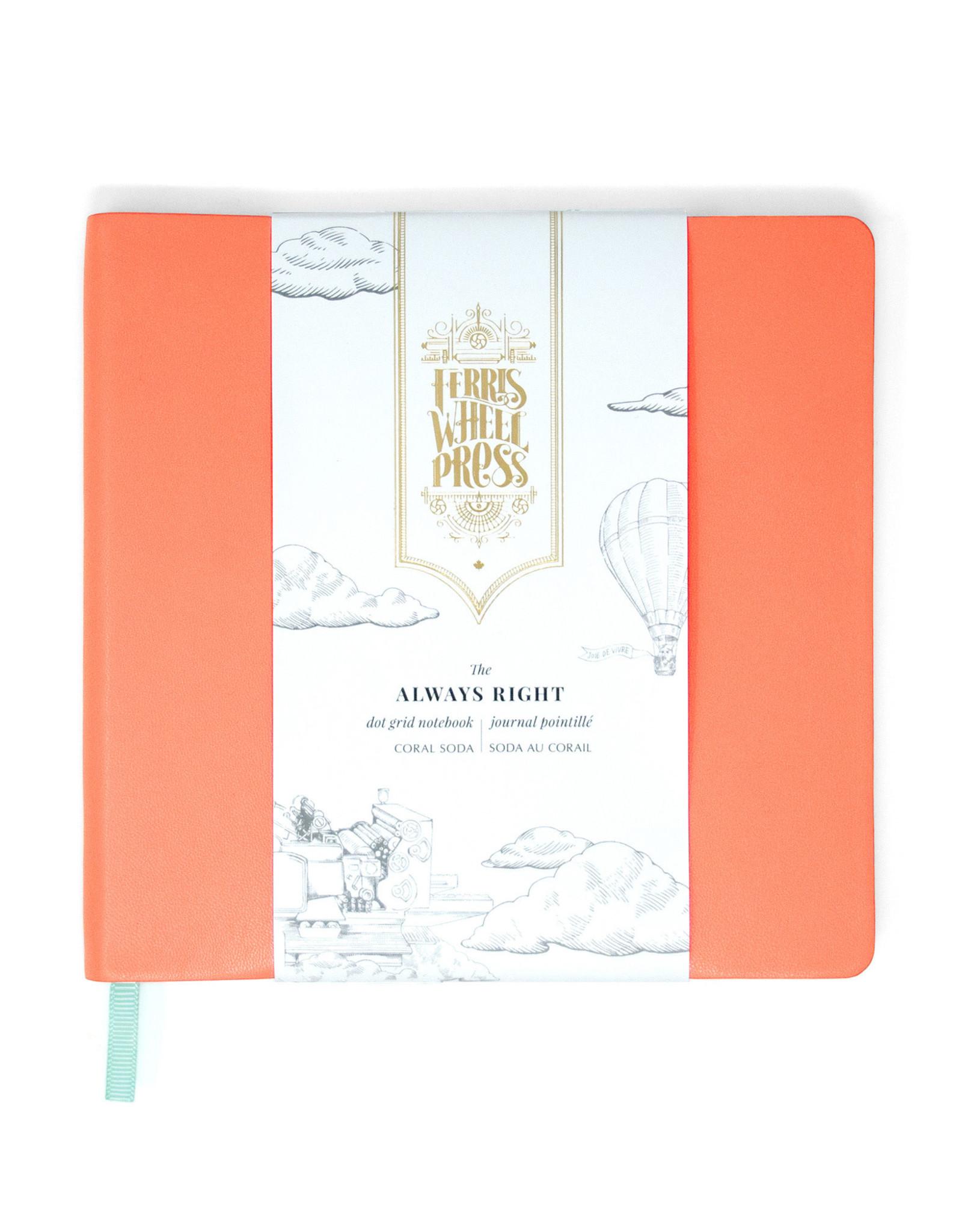 Ferris Wheel Press Always Right Notebook, Coral Soda