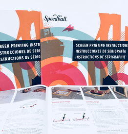 SPEEDBALL ART PRODUCTS Speedball Screen Printing Instruction Manual