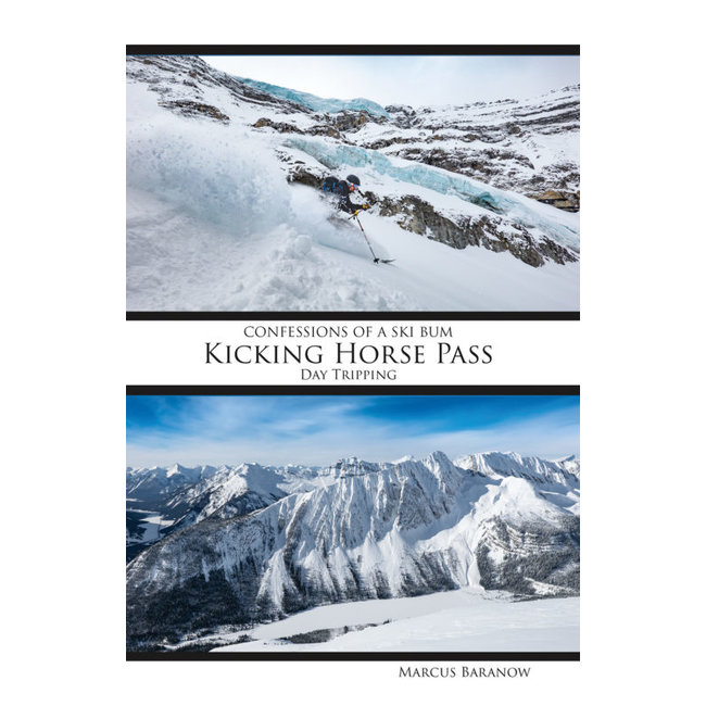 Confessions of a Ski Bum Kicking Horse Pass