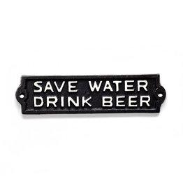 """Plaque """"Save water drink beer"""""""