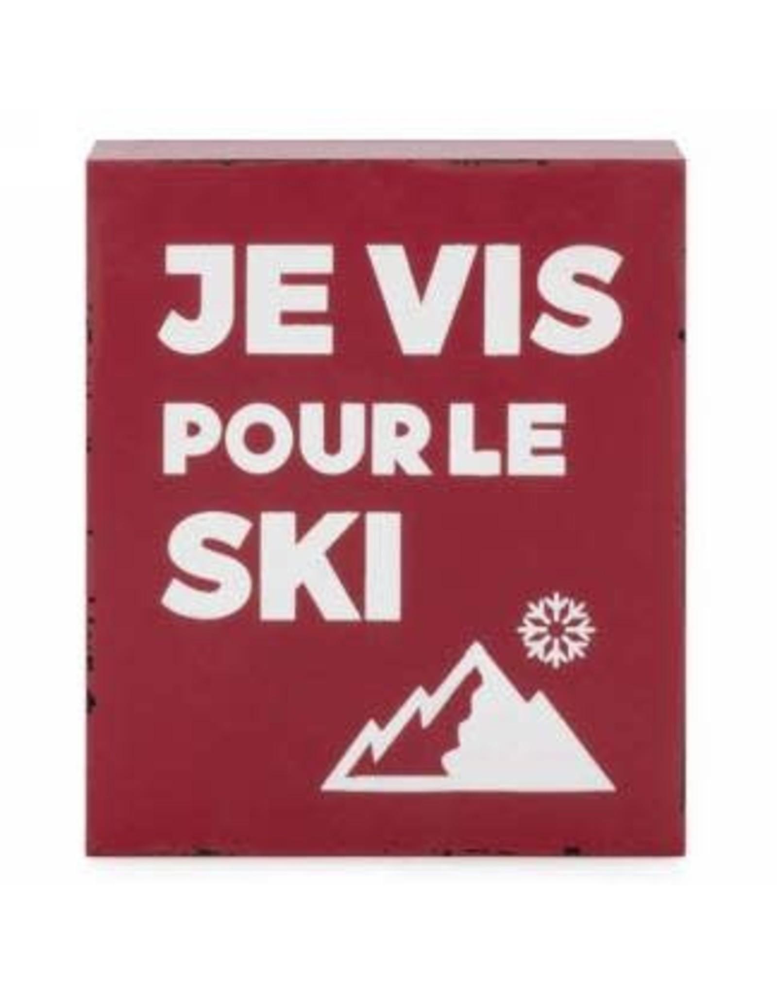 """Bloc déco """"Je vis pour le ski"""""""