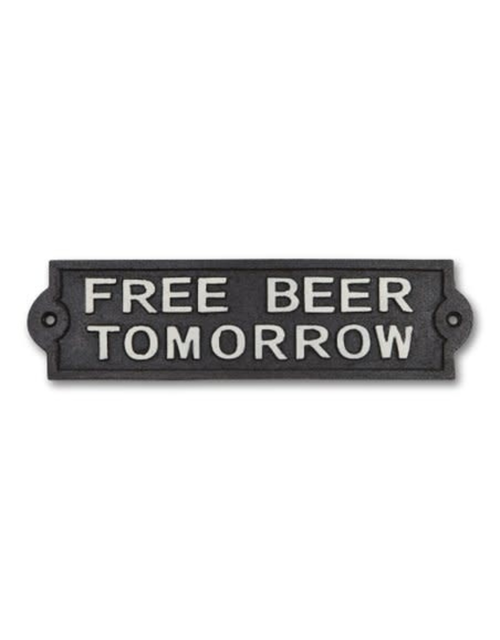 "Plaque ""Free beer tomorrow"""