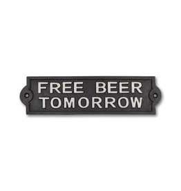 "Plaque ""Free beer tomorrow"""